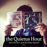 The Quietus Hour: Episode 12 - John Doran's 45 45's, 45th Birthday Special (Part 1)