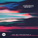 DouBleBass-Live Mix 100/100 Production
