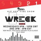 DJ Wreck - Hip Hop Vibe Show 166