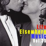 Life Elsewhere Music Vol. 30