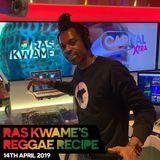Reggae Recipe - 14/04/19 (Reggae / Dancehall / Bass / Bashment / Afrobeats)