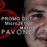 Matts Pavone @ Micro OCT 2k18