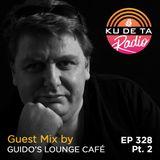 KU DE TA Radio #328 Pt. 2 Special Guest mix by  Guido's Lounge Café