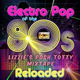 80's Reloaded (Lizzie's Posh Totty Mixtape)