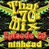 That '70s Mix - Episode 26