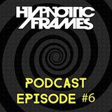 Hypnotic Frames Podcast Episode #6 - Guest: Helen Brown