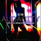 Audacity (DJ Mix feat. ALL DJ FM Originals/Remixes/Mashups) - Vinyl Set