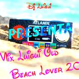 Dj Luigui Mix Old Beach Lover 2016