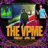 The VPME Podcast - April 2016