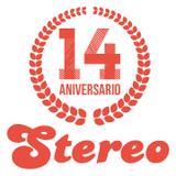 STEREO ALICANTE XIV Aniversario / 2015