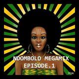 Ndombolo Megamix Episode.1