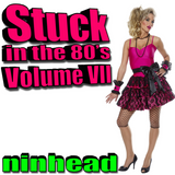 Stuck in the 80's - Volume VII