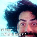 DJ Prosper | APE Music Podcast #17