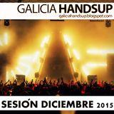 Sesión Decembro 2015 Galicia Hands Up!, Mixed By Aessi