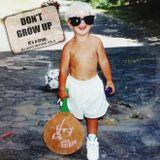 Don't grow up, It's a trap (Mixtape)