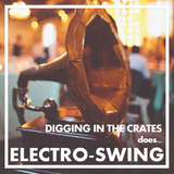 DIGGING IN THE CRATES | ELECTRO-SWING | SHOCK RADIO | 01/03/2017