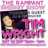 08 - RAMPANT ENERGY SHOW - feat TIM WRIGHT - UNITY RADIO 92.8 FM - 01-09-2012