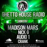 GHETTO HOUSE RADIO 576 - MAR 2 2018