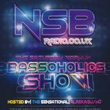 VOL.7 - The Saturday WarmUP BassOholics Show - NSB RADIO - DJ ALASKA MC & GEEKTEKNEEK