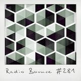 Radio Bounce #281 (w/ Hisanova, Douglas Greed, Mono:Massive, Duncan Gerow ..)
