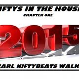 NIFTY IN THE HOUSE 2015 - DJ CARL NIFTYBEATS WALKER