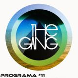 The Gang Radio Show #11