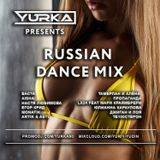 RUSSIAN DANCE MIX (11.10.16)