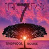 iGniTRO 7 #TropicalHouse #HipHop #Remixes #House