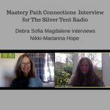Unconditional Love in Everyday Life Debra Sofia Magdalene interviews Nikki-Marianna Hope