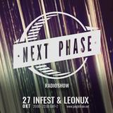 Next Phase Radioshow - ft Infest & Leonux at jungletrain.net 27/10/15