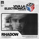 Viva la Electronica pres Rhadow (My Favourite Freaks)