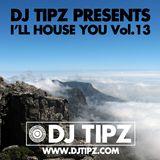 I'll House You Vol.13
