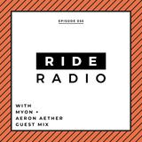 Ride Radio 055 with Myon + Aeron Aether Guest Mix