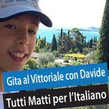 A gita a Gardone e Villa del Vittoriale con Davide