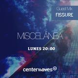 Miscelánea 179 - Fissure Guest Mix