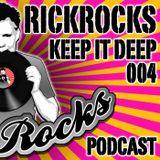 RickRocks - Keep It Deep Podcast episode four