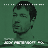 The Anjunadeep Edition 26 With Jody Wisternoff