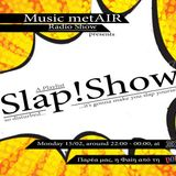"Music metAIR S03.E17 - SLAP!SHOW (ft. Faey Koundoura of ""DOLCE VITA Radio Show"")"