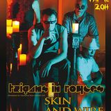 Skin and Wire et Tzigans in Royces