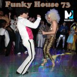 Funky House 73