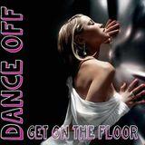 Dance Off Get On The Floor