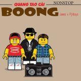 Nonstop - Quăng Tao Cái Boong