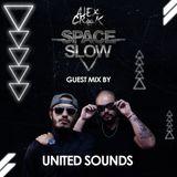 Alex Crok [SpaceSlow #006] United Sounds Guest Mix