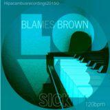 Blames Brown 3/18/15 30min mix