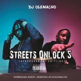 DJ OLEMACHO - STREETS ONLOCK 5 (AFROBASHMENT EDITION)