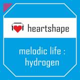 heartshape presents melodic life : hydrogen