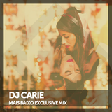 Carie - Mais Baixo Exclusive Mix