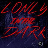 lonly in the dark (MMK3)