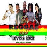 LATEST RUB OFF WALLPAPRER REGGAE LOVERS ROCK MIX
