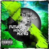 FUTURE HOUSE MIX 62